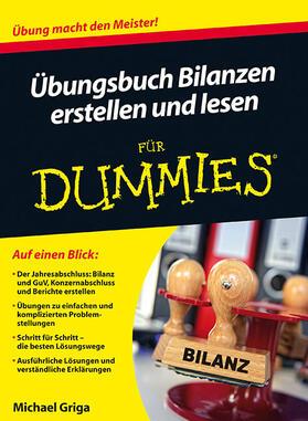 Griga | Übungsbuch Bilanzen erstellen und lesen für Dummies | Buch | sack.de