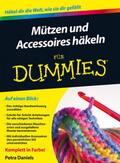 Daniels |  Mützen und Accessoires häkeln für Dummies | Buch |  Sack Fachmedien