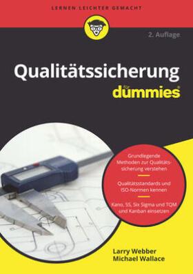 Webber / Wallace | Qualitätssicherung für Dummies | Buch | sack.de