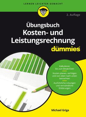 Griga | Übungsbuch Kosten- und Leistungsrechnung für Dummies | Buch | sack.de