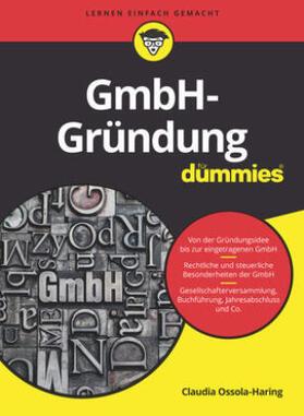 Ossola-Haring | GmbH-Gründung für Dummies | Buch | sack.de