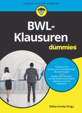 Amely / Amely / Deseniss | BWL-Klausuren für Dummies  | Buch | sack.de
