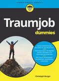 Burger |  Traumjob für Dummies | Buch |  Sack Fachmedien
