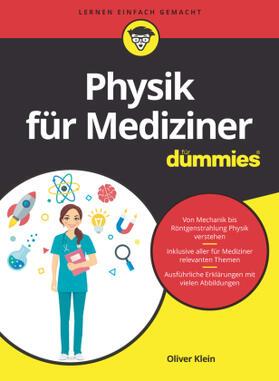 Klein | Physik für Mediziner für Dummies | Buch | sack.de