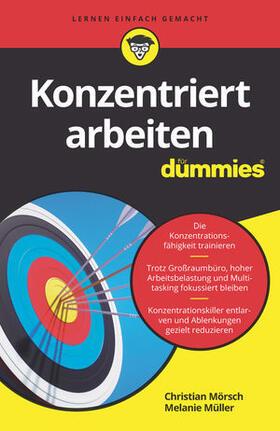 Mörsch / Müller | Konzentriert arbeiten für Dummies | Buch | sack.de