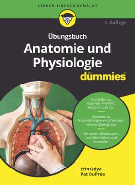 Odya / DuPree   Übungsbuch Anatomie und Physiologie für Dummies   Buch   sack.de