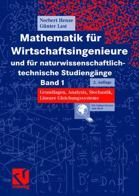 Henze / Last   Mathematik für Wirtschaftsingenieure und für naturwissenschaftlich-technische Studiengänge. Bd.1   Buch   sack.de