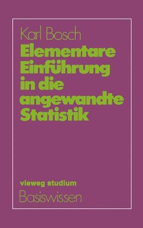Bosch   Elementare Einführung in die angewandte Statistik   Buch   sack.de