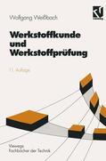 Weißbach |  Werkstoffkunde und Werkstoffprüfung | Buch |  Sack Fachmedien