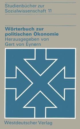 Eynern | Wörterbuch zur politischen Ökonomie | Buch | sack.de