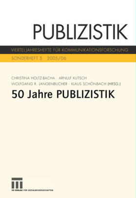 Holtz-Bacha / Kutsch / Langenbucher | 50 Jahre Publizistik | Buch | sack.de