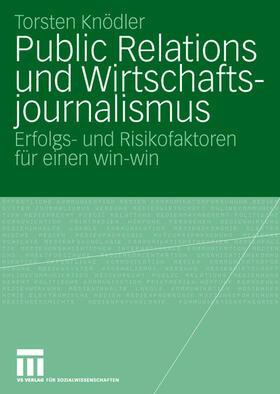 Knödler | Public Relations und Wirtschaftsjournalismus | Buch | sack.de