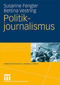 Vestring / Fengler    Politikjournalismus   Buch    Sack Fachmedien