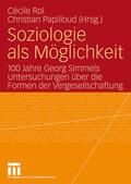 Papilloud / Rol |  Soziologie als Möglichkeit | Buch |  Sack Fachmedien