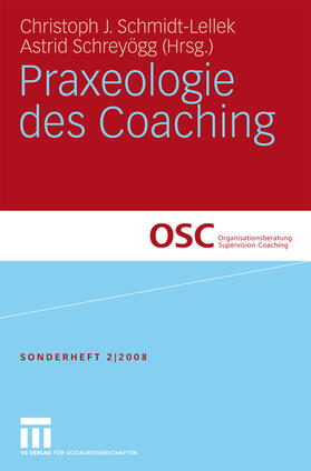 Schmidt-Lellek / Schreyögg | Praxeologie des Coaching | Buch | sack.de