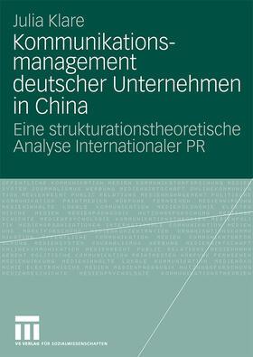 Klare | Kommunikationsmanagement deutscher Unternehmen in China | Buch | sack.de