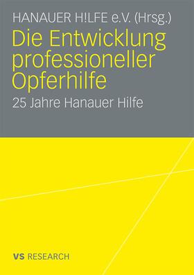Die Entwicklung professioneller Opferhilfe | Buch | sack.de