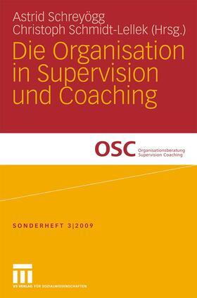 Schreyögg / Schmidt-Lellek   Die Organisation in Supervision und Coaching   Buch   sack.de