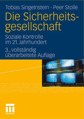 Singelnstein / Stolle | Die Sicherheitsgesellschaft | Buch | sack.de