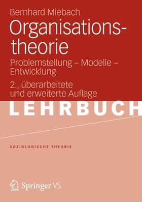 Miebach   Organisationstheorie   Buch   sack.de