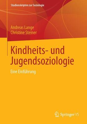 Lange / Steiner | Kindheits- und Jugendsoziologie | Buch | sack.de
