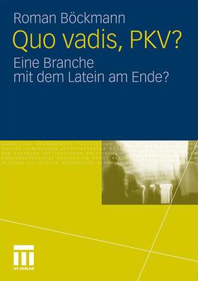 Böckmann   Quo vadis, PKV?   Buch   sack.de
