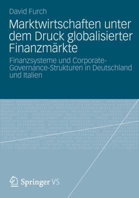Furch   Marktwirtschaften unter dem Druck globalisierter Finanzmärkte   Buch   sack.de