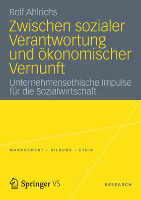 Ahlrichs | Zwischen sozialer Verantwortung und ökonomischer Vernunft | Buch | sack.de