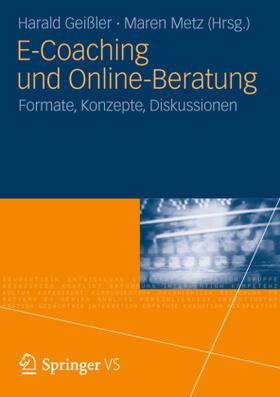 Geißler / Metz | E-Coaching und Online-Beratung | Buch | sack.de