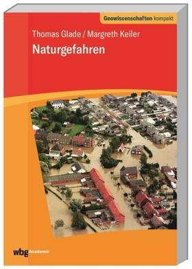 Glade / Keiler / Schmude   Naturgefahren   Buch   sack.de