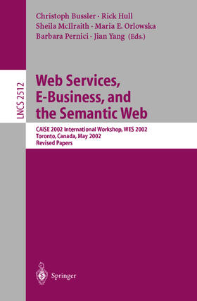 Bussler / Hull / McIlraith | Web Services, E-Business, and the Semantic Web | Buch | sack.de