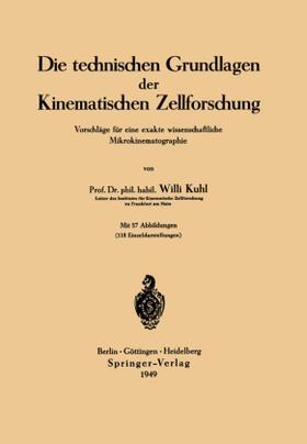 Kuhl | Die technischen Grundlagen der Kinematischen Zellforschung | Buch | sack.de