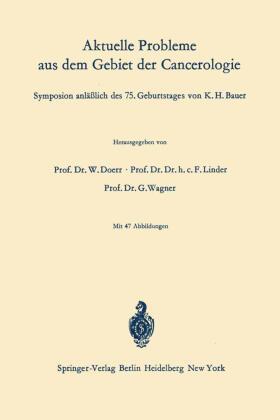 Doerr / Linder / Wagner | Aktuelle Probleme aus dem Gebiet der Cancerologie | Buch | sack.de