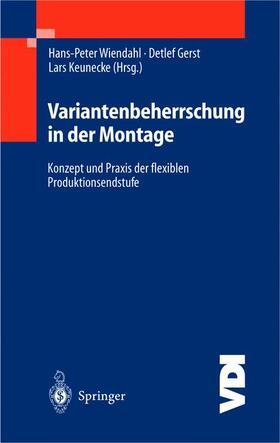 Wiendahl / Gerst / Keunecke   Variantenbeherrschung in der Montage   Buch   Sack Fachmedien