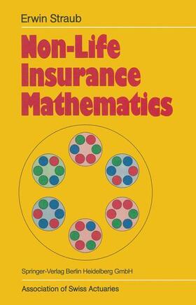 Straub   Non-Life Insurance Mathematics   Buch   sack.de