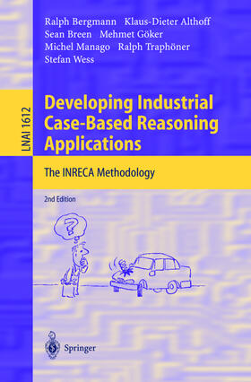 Althoff / Bergmann / Breen | Developing Industrial Case-Based Reasoning Applications | Buch | sack.de