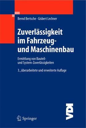 Bertsche / Lechner   Zuverlässigkeit im Fahrzeug- und Maschinenbau   Buch