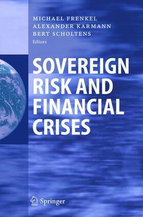 Frenkel / Scholtens / Karmann | Sovereign Risk and Financial Crises | Buch | sack.de
