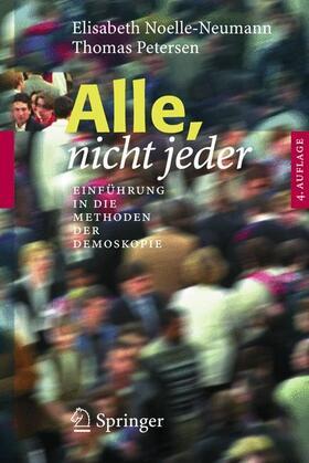 Noelle-Neumann / Petersen | Alle, nicht jeder | Buch | sack.de