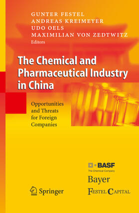 Festel / von Zedtwitz / Oels   The Chemical and Pharmaceutical Industry in China   Buch   sack.de