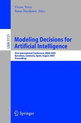Narukawa / Torra | Modeling Decisions for Artificial Intelligence | Buch | sack.de