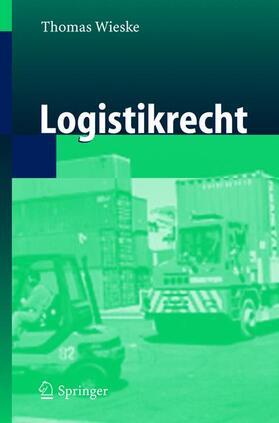 Wieske | Logistikrecht | Buch | Sack Fachmedien