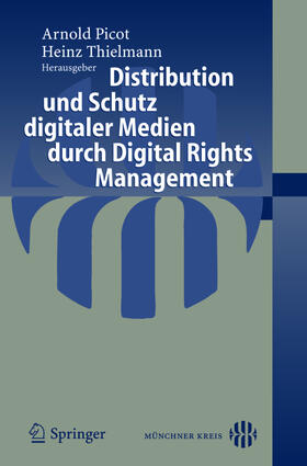 Thielmann | Distribution und Schutz digitaler Medien durch Digital Rights Management | Buch | sack.de