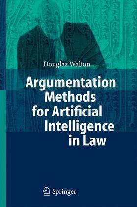 Walton | Argumentation Methods for Artificial Intelligence in Law | Buch | sack.de