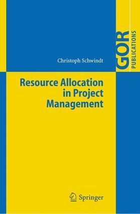 Schwindt | Resource Allocation in Project Management | Buch | sack.de