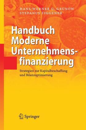 Grunow / Figgener   Handbuch Moderne Unternehmensfinanzierung   Buch   sack.de