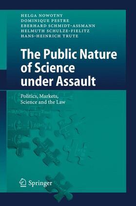 Nowotny / Trute / Schmidt-Aßmann | The Public Nature of Science under Assault | Buch | Sack Fachmedien