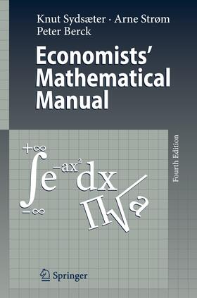 Sydsaeter / Berck / Sydsæter | Economists' Mathematical Manual | Buch | sack.de