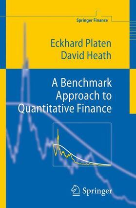 Heath / Platen | A Benchmark Approach to Quantitative Finance | Buch | sack.de