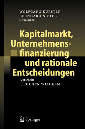 Nietert / Kürsten   Kapitalmarkt, Unternehmensfinanzierung und rationale Entscheidungen   Buch   sack.de